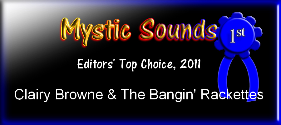 Mystic Sounds Editors's Top Choice: Clairy Browne and the Bangin' Rackettes